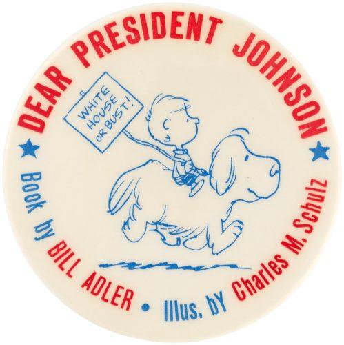 Dear President Johnson Schulz Illustrated Pinback