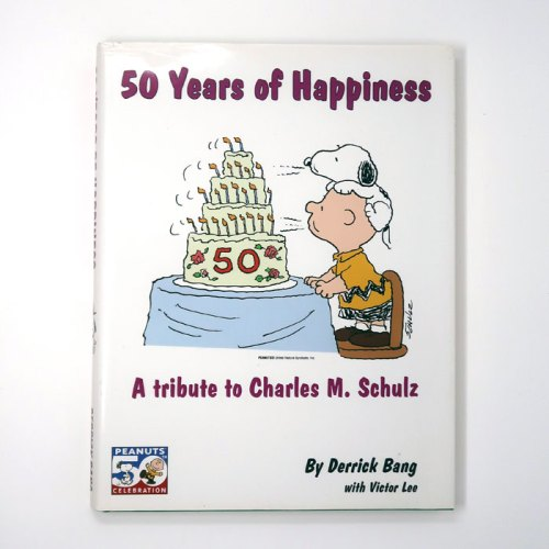 Peanuts 50 Years of Happiness Book