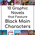 10 Graphic Novels for Kids with Black Main Characters