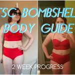 THE BOMBSHELL BODY GUIDE WEEK 2 PROGRESS PIC & FIRST IMPRESSIONS