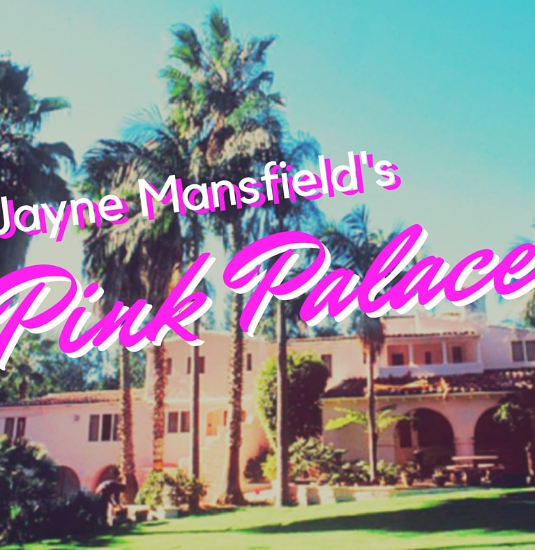 Jayne Mansfield's Pink Palace   ColleenWelsch.com