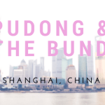 PUDONG & THE BUND: THE DOPEST SKYLINE I'VE SEEN