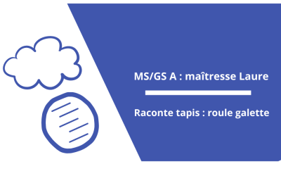 Raconte tapis : Roule Galette