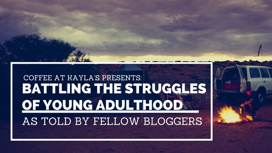 Battling the Struggles of Young Adulthood