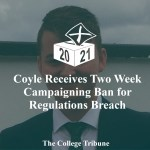 Coyle Receives 2 Week Campaigning Ban for Regulations Breach