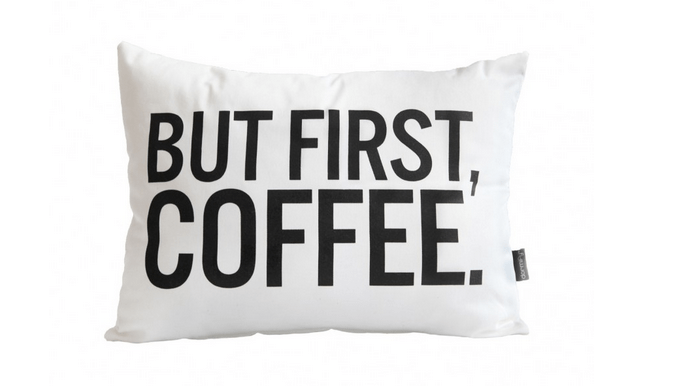 """But First, Coffee"" pillow by Dormify"