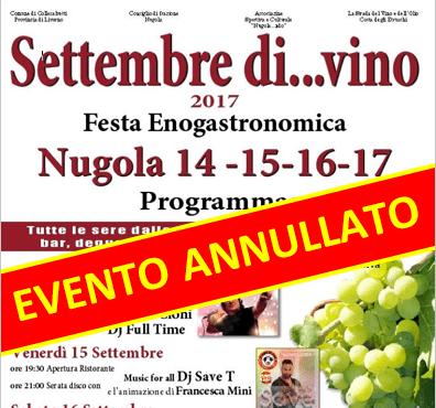 """ANNULLATO L'EVENTO """"SETTEMBRE DI…VINO"""" A NUGOLA"""