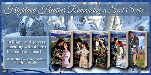 Collette Cameron historical romances, Highland Heather Romancing a Scot series, Best Regency romance books, Historical romance books to read online, Regency historical romance ebooks, best regency romance novels 2017, Regency England dukes historical romance Kindle, Regency England historical romance Novels