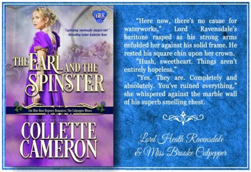The Earl and the Spinster, The Blue Rose Regency Romances: The Culpepper Misses, USA Today Bestselling Author Collette Cameron, Collette Cameron historical romances, Collette Cameron Regency romances, Collette Cameron romance novels, Collette Cameron Scottish historical romance books, Blue Rose Romance, Bestselling historical romance authors, historical romance novels, Regency romance novels, Highlander romance books, Scottish romance novels, romance novel covers, Bestselling romance novels, Bestselling Regency romances, Bestselling Scottish Romances, Bestselling Highlander romances, Victorian Romances, lords and ladies romance novels, Regency England Dukes romance books, aristocrats and royalty, happily ever after novels, love stories, wallflowers, rakes and rogues, award-winning books, Award-winning author, historical romance audio books, collettecameron.com, The Regency Rose Newsletter, Sweet-to-Spicy Timeless Romance, historical romance meme, romance meme, historical regency romance