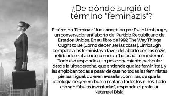 ¿De dónde surgió el término -feminazis-