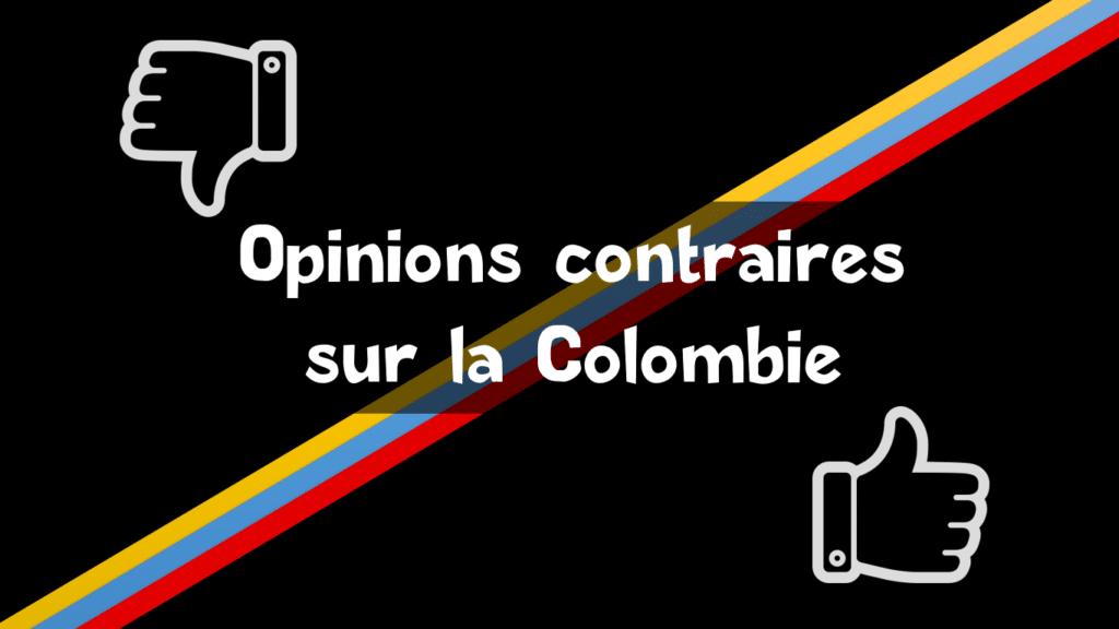 Pourquoi personne n'est d'accord au sujet de la Colombie ?