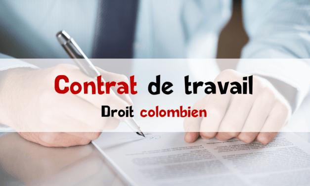 Contrat de travail colombien : toutes les infos