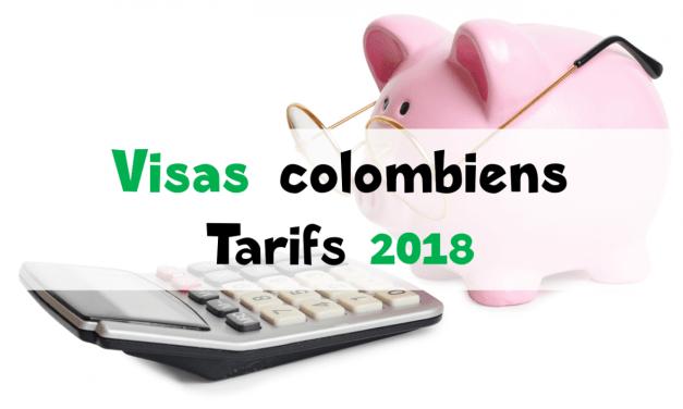 Tarifs des visas colombiens 2018
