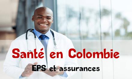 Santé en Colombie : système et assurances