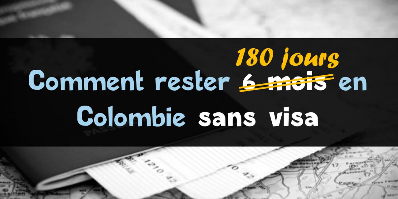 Comment Rester 180 Jours En Colombie Sans Visa Le Permis Ptp