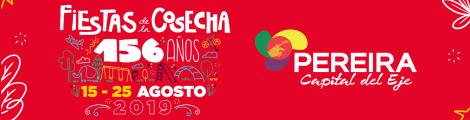 Fiestas de la Cosecha Pereira Risaralda Colombia Eje Cafetero 2019