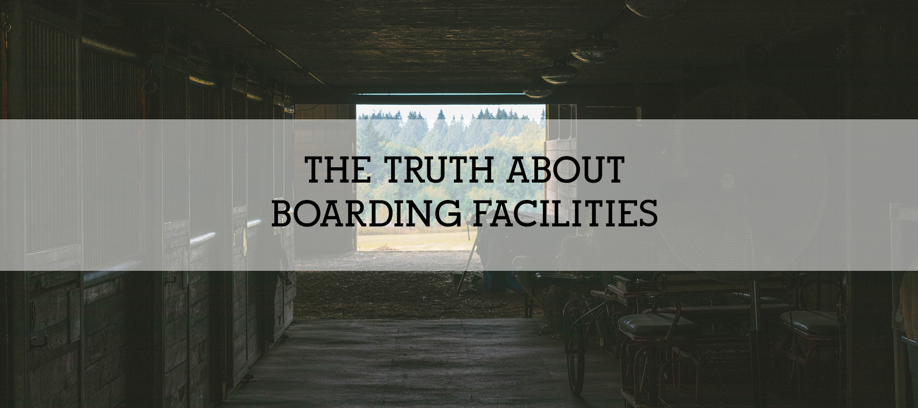 THE TRUTH ABOUT BOARDING FACILITIES