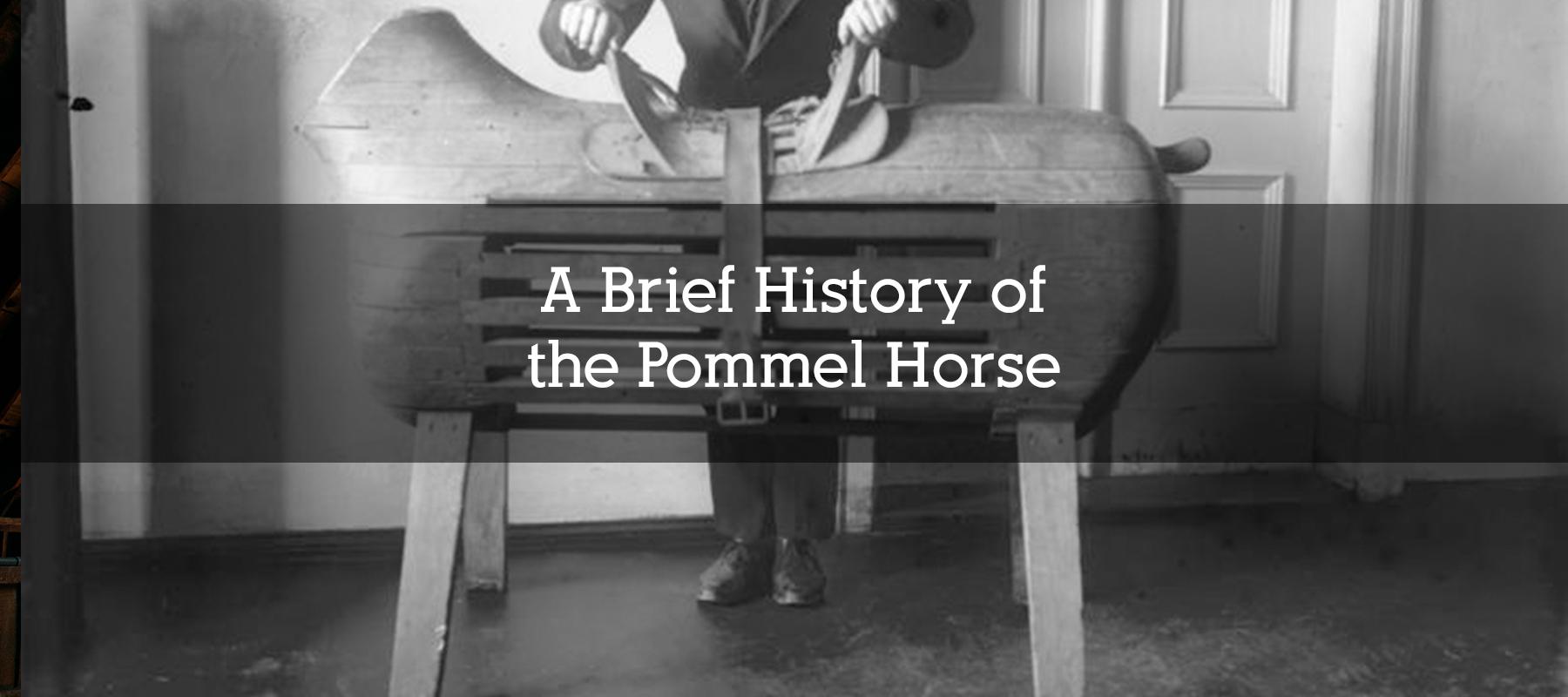 Pommel Horse History
