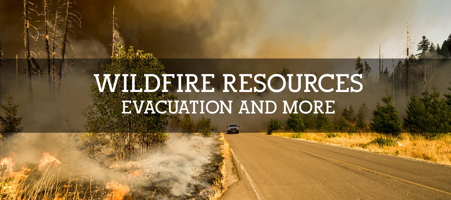 COLORADOR WILDFIRE RESOURCES - EVACUATION AND MORE