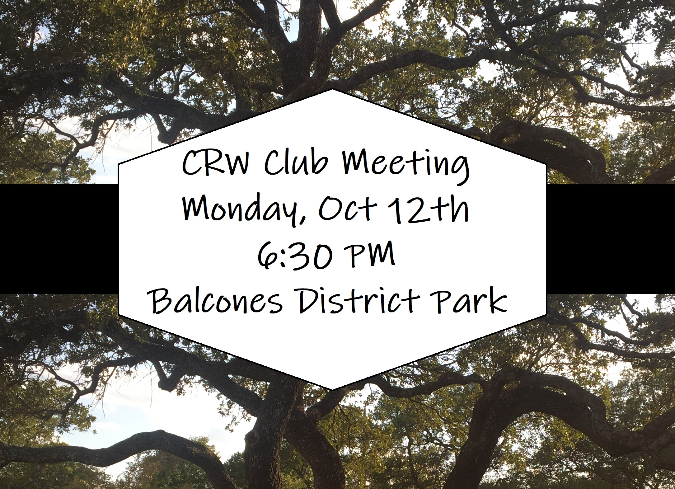 Next CRW Club Meeting is Oct 12th