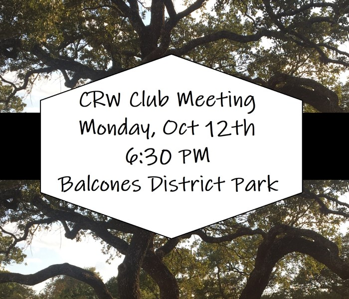 Next CRW Club Meeting is Oct 12th
