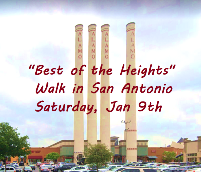 San Antonio walk on Jan 9th