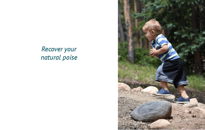 Recover your natural poise