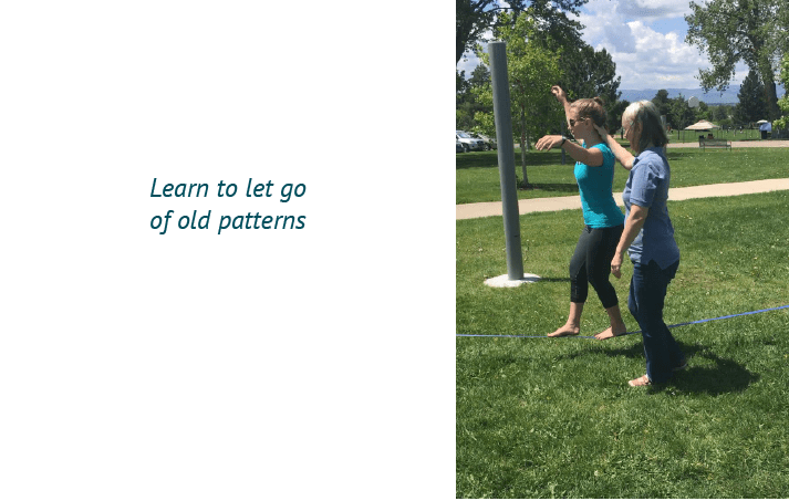 Learn to let go of old patterns
