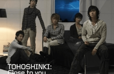 Tohoshinki (東方神起) – Close To You