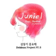 Juniel (주니엘) – Emotion Is Important (감동이 중요해) (Feat. Hanhae of Phantom)