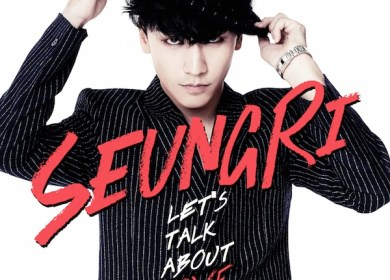 Seungri (승리) – Let's Talk About Love (Feat. Taeyang, G-Dragon)