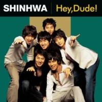Shinhwa Hey, Dude!