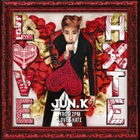 jun. k - love & hate
