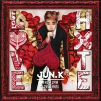 jun. k - love & hate