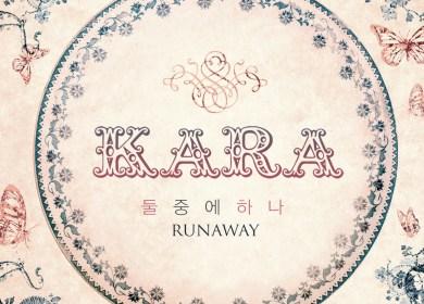 KARA – Runaway (둘 중에 하나)