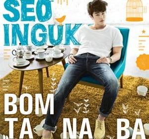 Seo InGuk (서인국) – BOMTANABA (봄 타나봐)