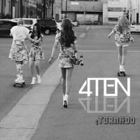 4TEN - Tornado