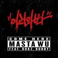 MASTA WU - COME HERE