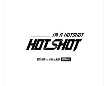 HOTSHOT – I'm a HOTSHOT