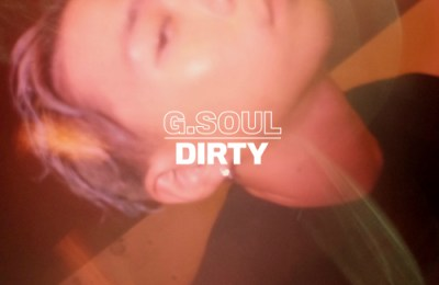 G.Soul – Dirty