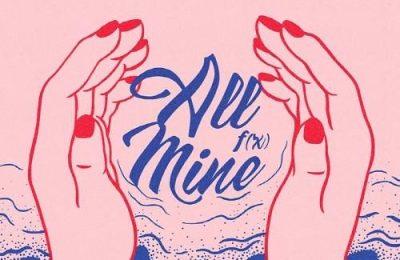 f(x) – All Mine