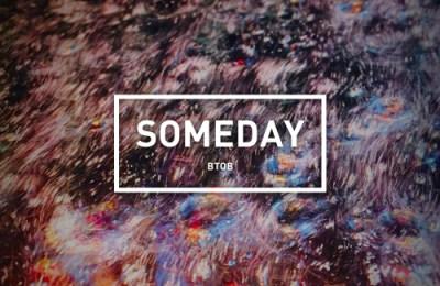 BTOB – SOMEDAY (언젠가)