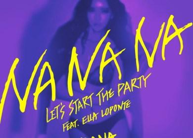 Rana – Na Na Na (feat. Ella Loponte)