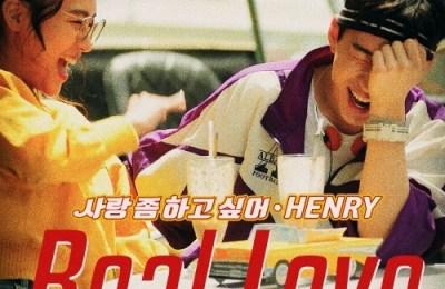 HENRY – Real Love (사랑 좀 하고 싶어)