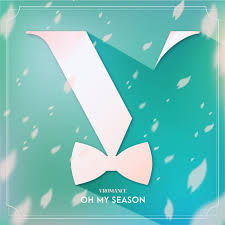 VROMANCE – Oh My Season (오 나의 계절)