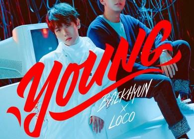 Baekhyun (백현) & Loco (로꼬) – YOUNG