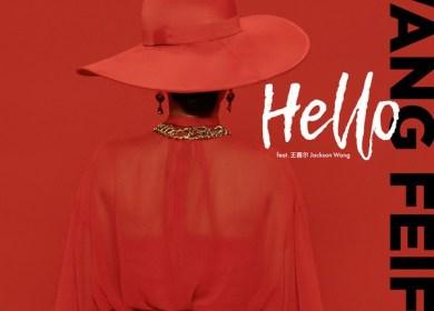 Fei (王霏霏) – Hello (feat. Jackson Wang)