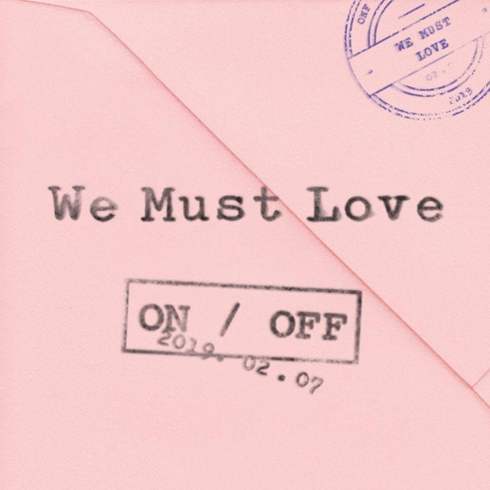 ONF - We Must Love (사랑하게 될 거야) Lyrics » Color Coded Lyrics | Lyrics at CCL