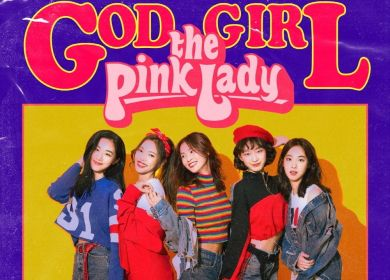 The Pink Lady (핑크레이디) – GOD GIRL (갓걸)