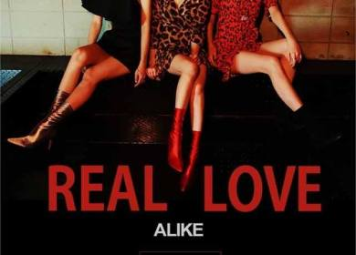 ALiKE – Real Love